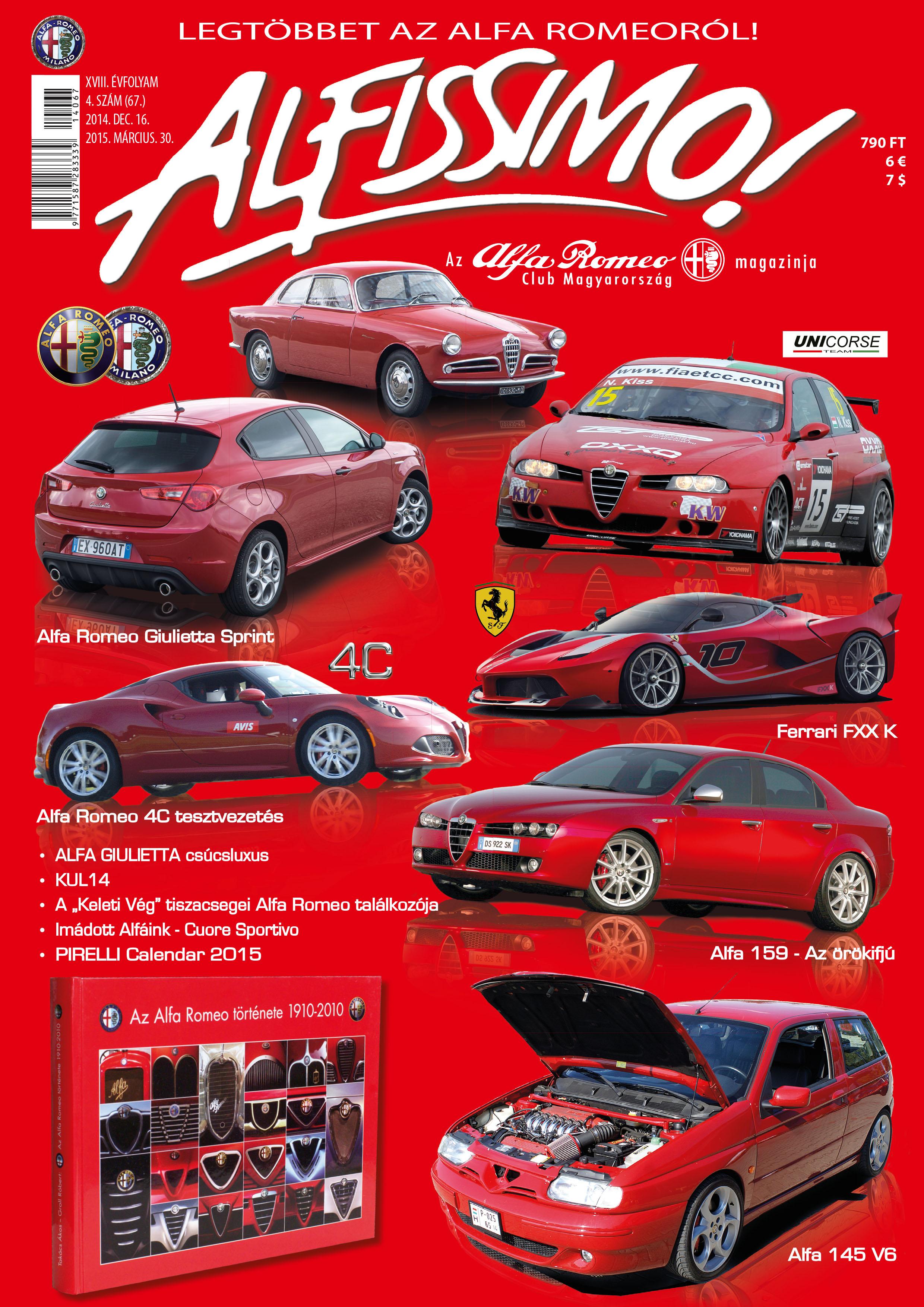 59788d53ef Alfa 159 - Az örökifjú. Ferrari FXX K Alfa 145 V6 Alfás kiegészítők.  Pirelli Calendar 2015. KUL 2014. Ferrari F1 Jeep Renegade bemutató.  Modellezés